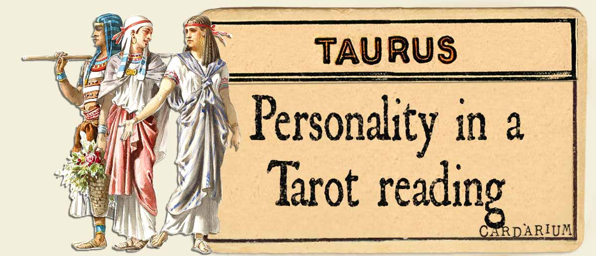 taurus personality in a tarot reading