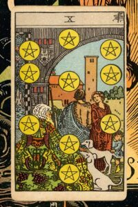 Read more about the article 10 of Pentacles: Detailed Meanings For Every Situation