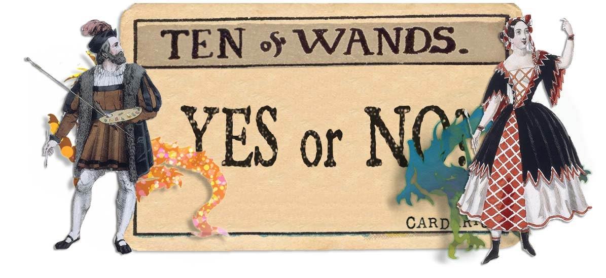 10 of wands card yes or no main