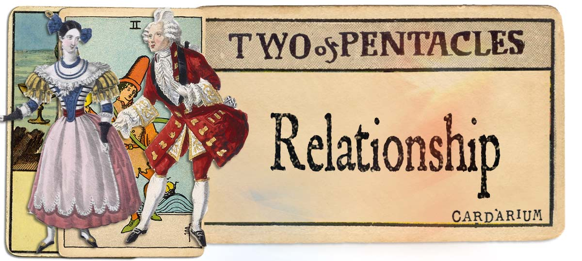 2 of pentacles meaning for relationship
