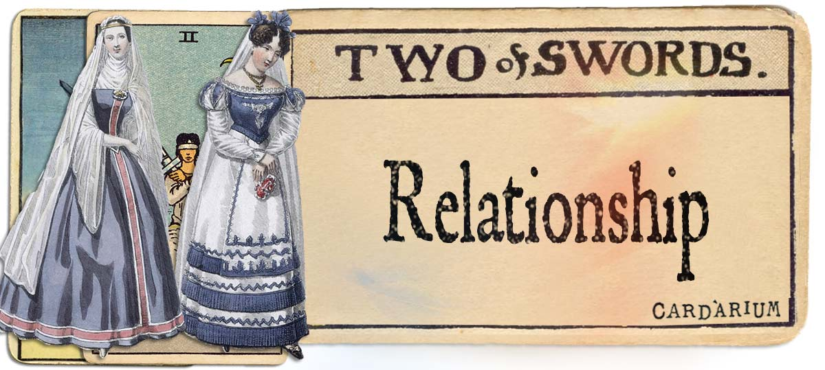 2 of swords meaning for relationship