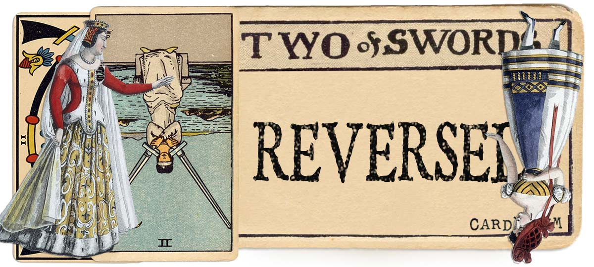 2 of swords reversed main meaning