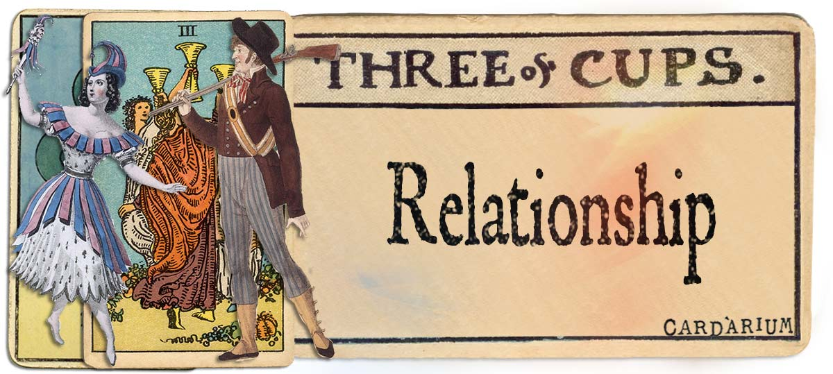 3 of cups meaning for relationship