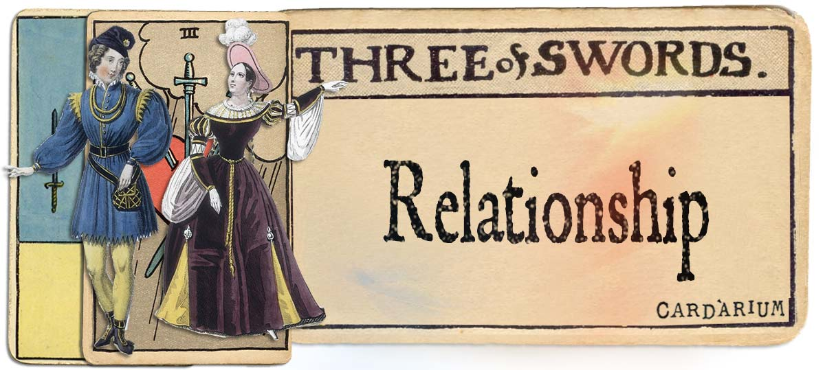 3 of swords meaning for relationship