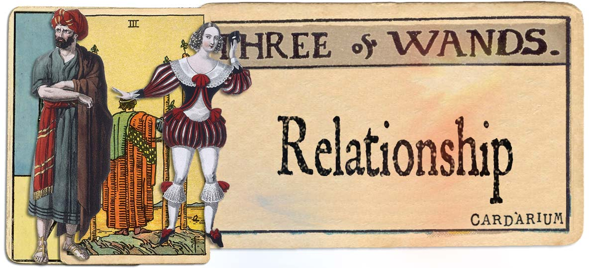 3 of wands meaning for relationship