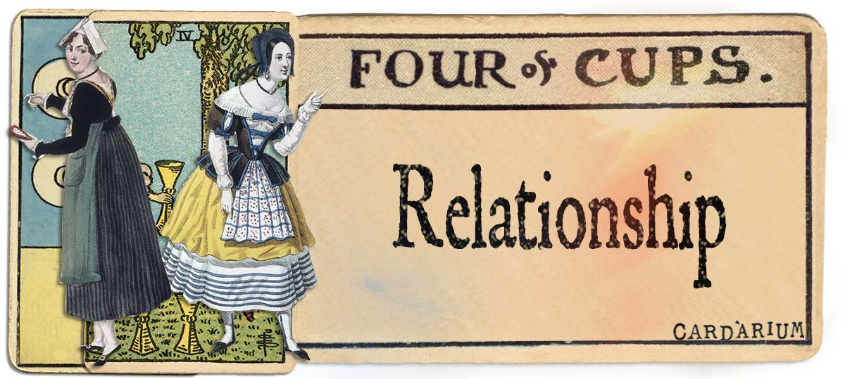 4 of cups meaning for relationship