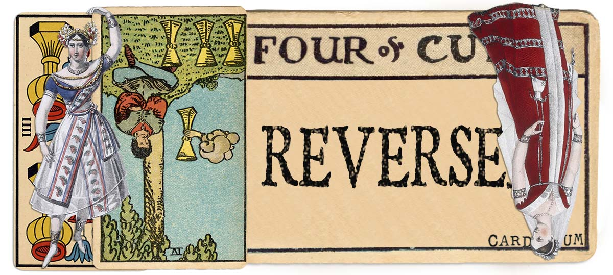 4 of cups reversed main meaning