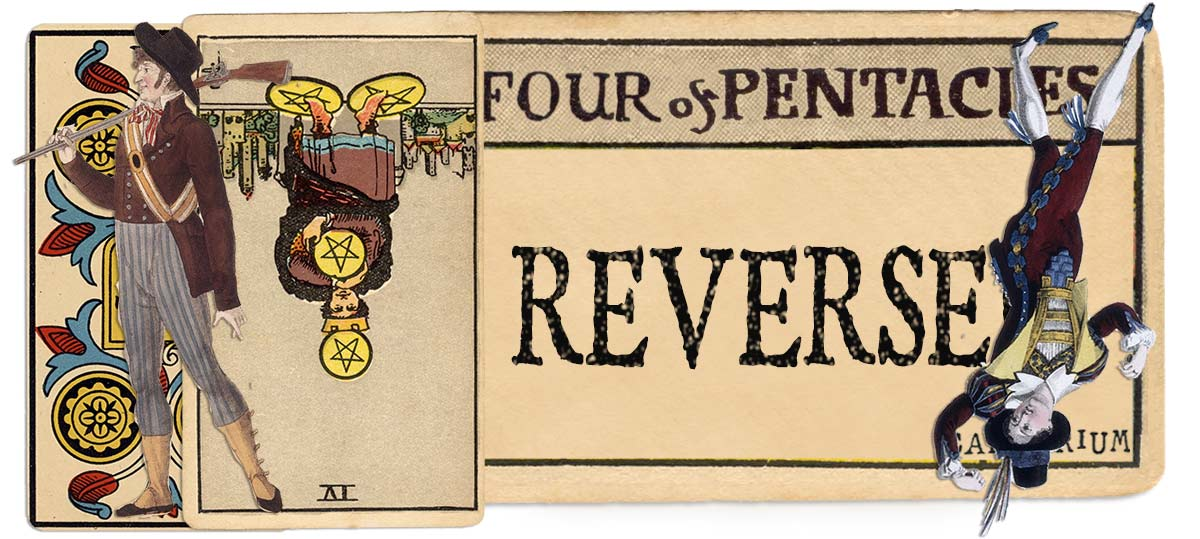 4 of pentacles reversed main meaning