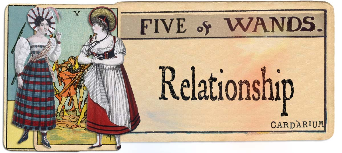 5 of wands meaning for relationship