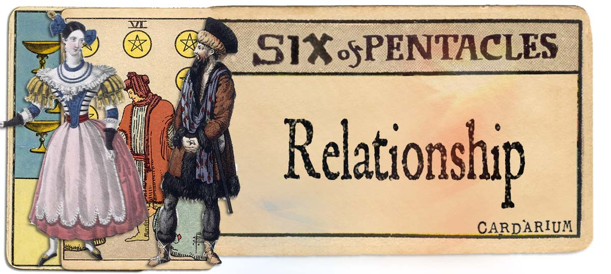 6 of pentacles meaning for relationship