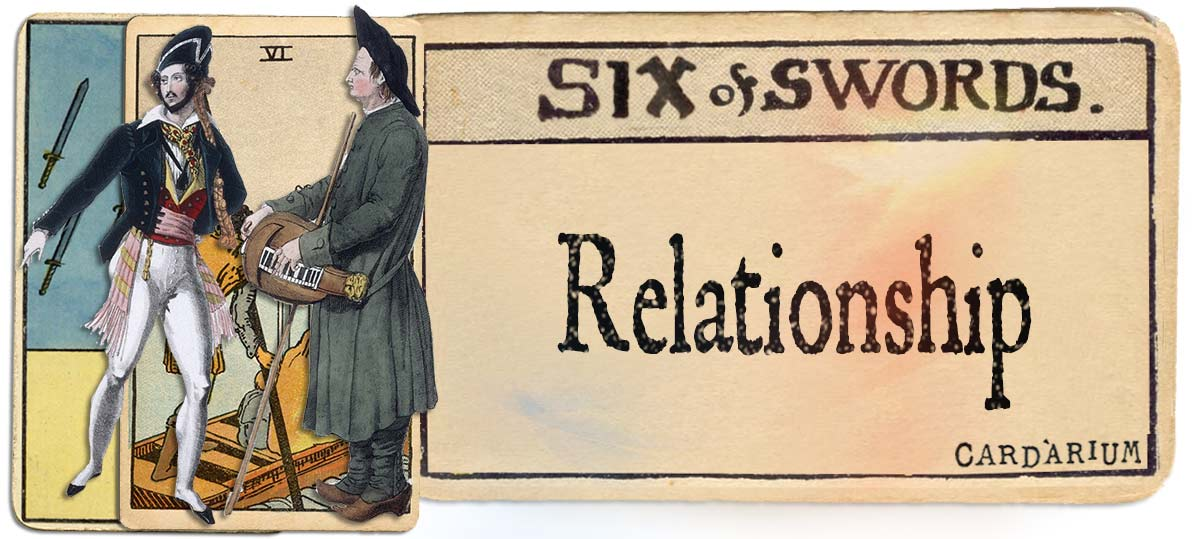6 of swords meaning for relationship