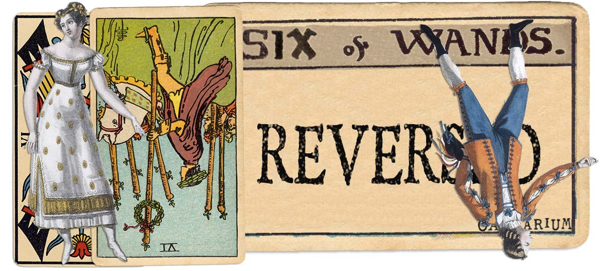 6 of wands reversed main meaning