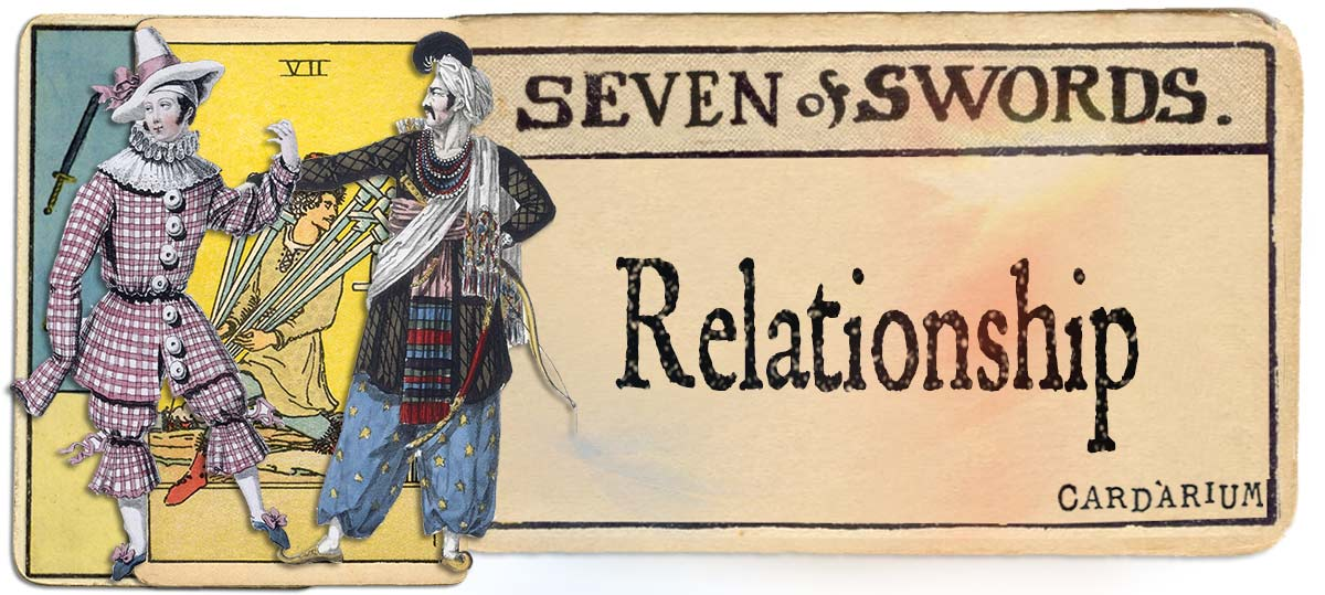7 of swords meaning for relationship