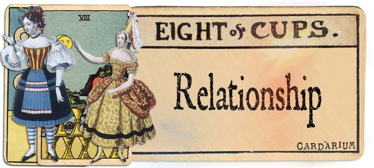 8 of cups meaning for relationship