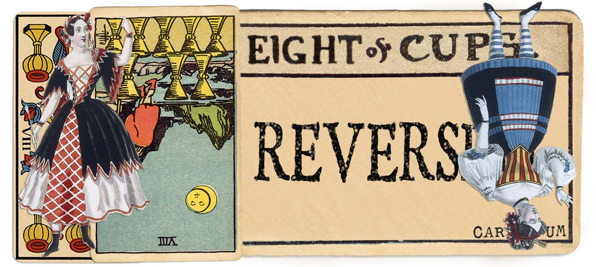 8 of cups reversed main meaning