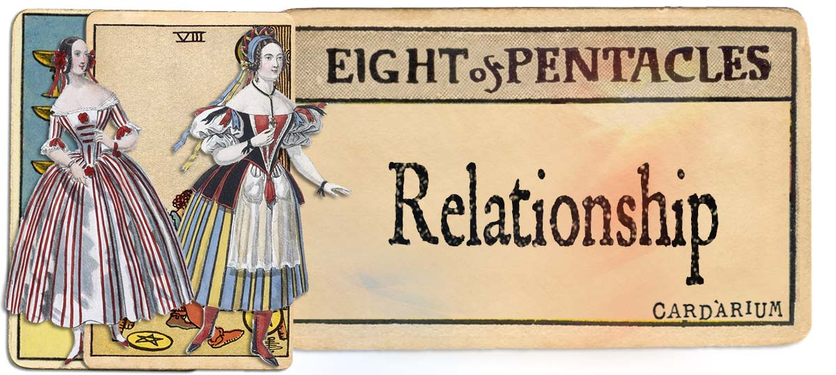 8 of pentacles meaning for relationship