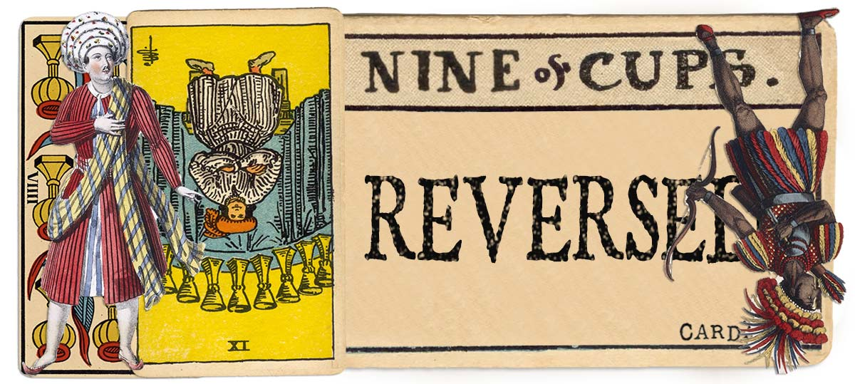9 of cups reversed main meaning