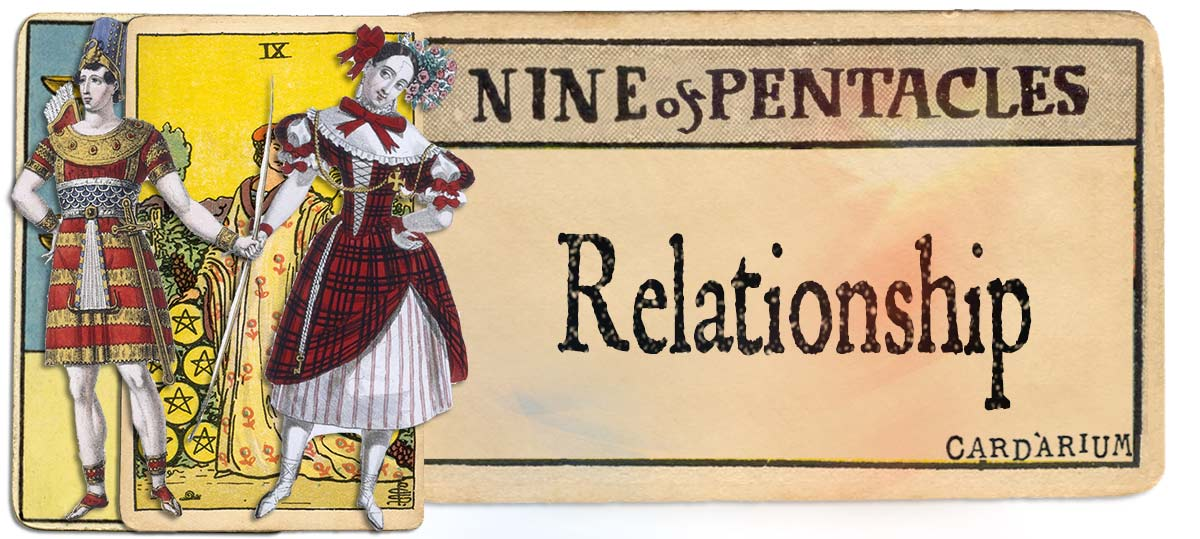 9 of pentacles meaning for relationship