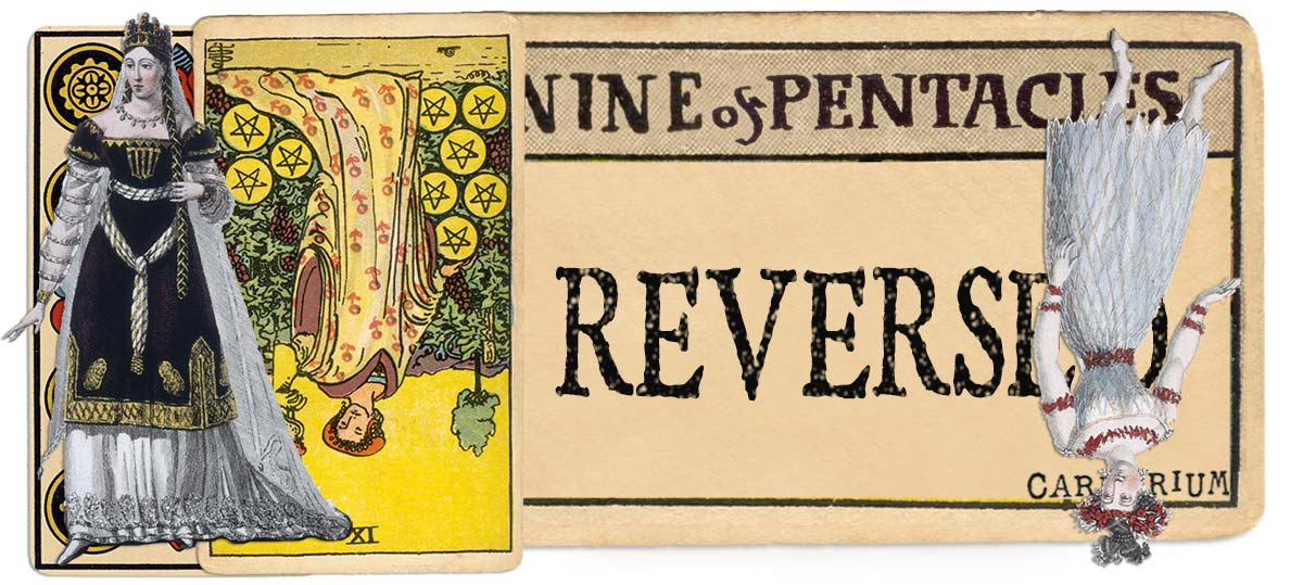 9 of pentacles reversed main meaning