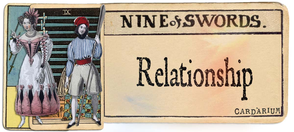 9 of swords meaning for relationship