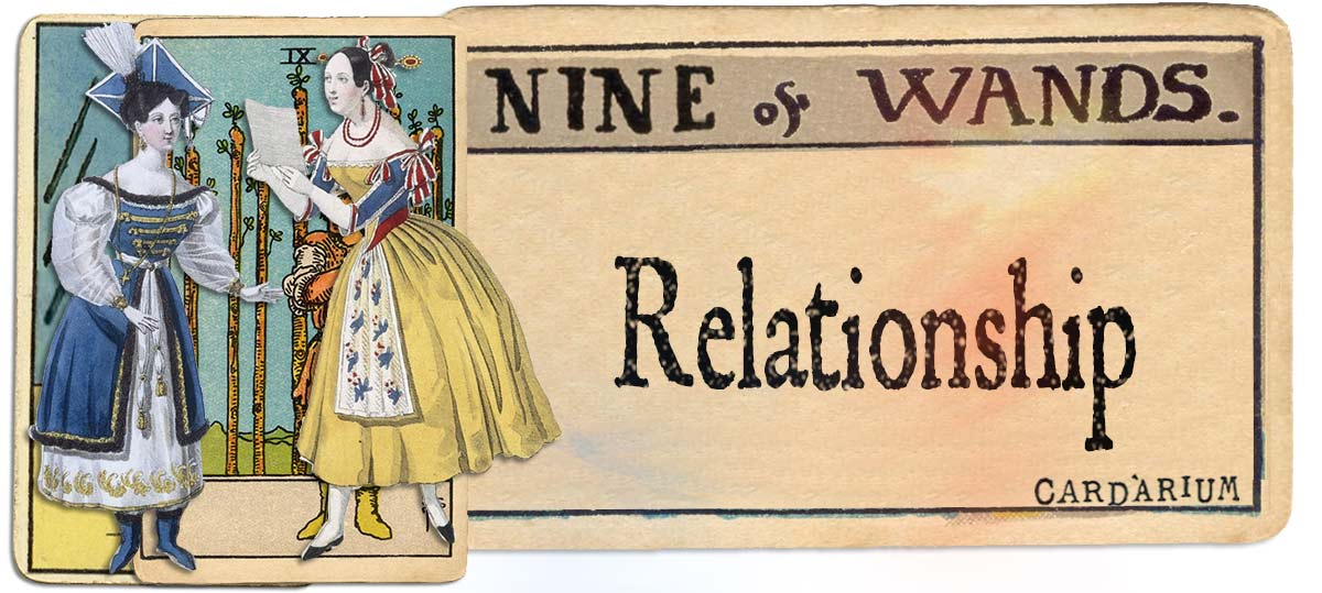 9 of wands meaning for relationship