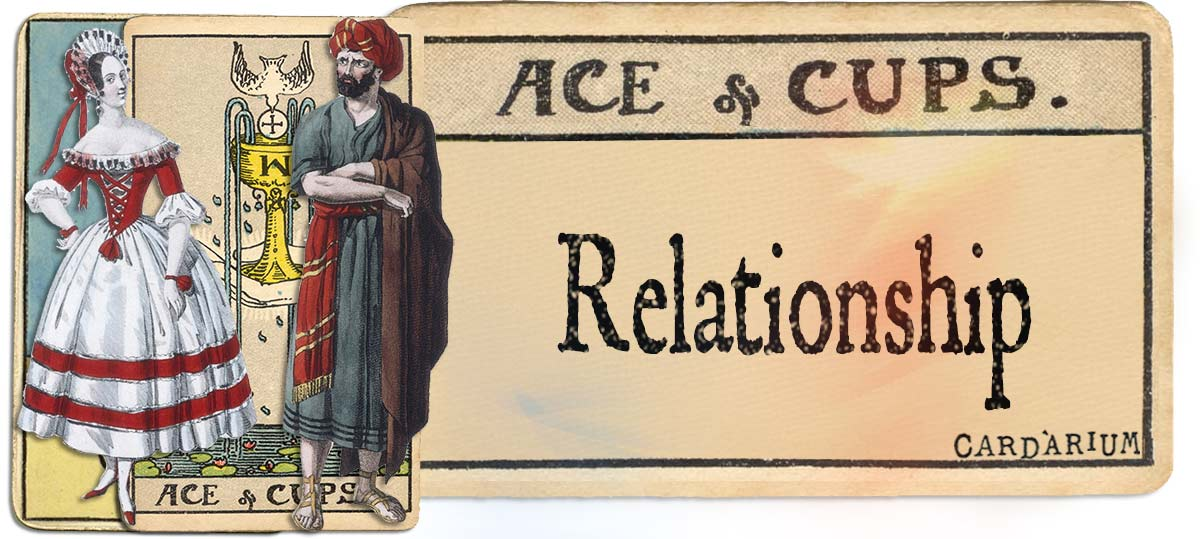 Ace of cups meaning for relationship