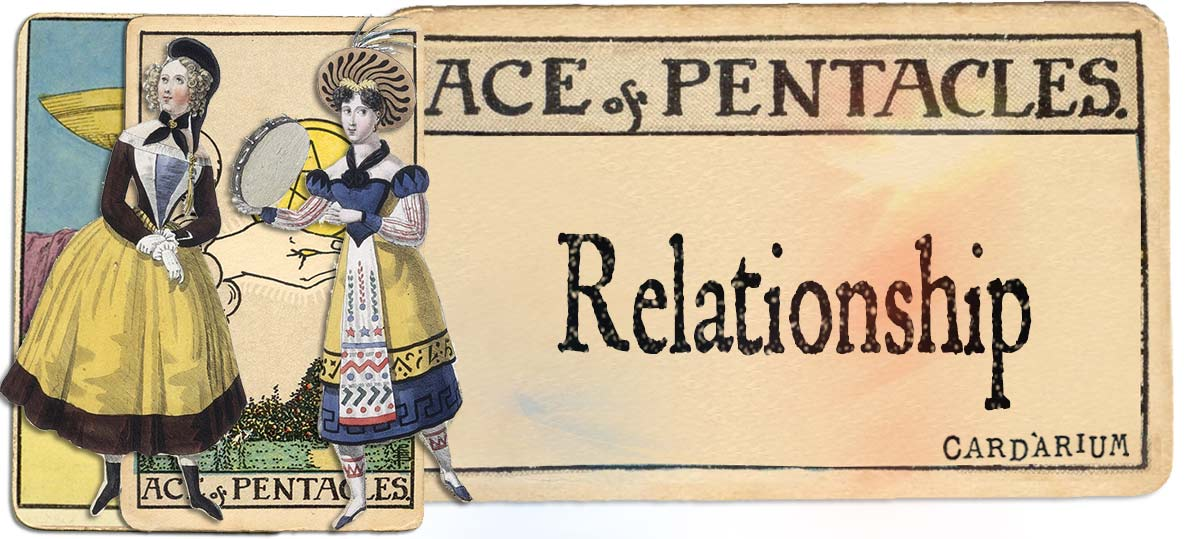 Ace of pentacles meaning for relationship