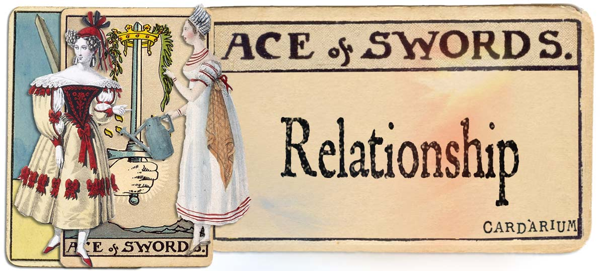 Ace of swords meaning for relationship