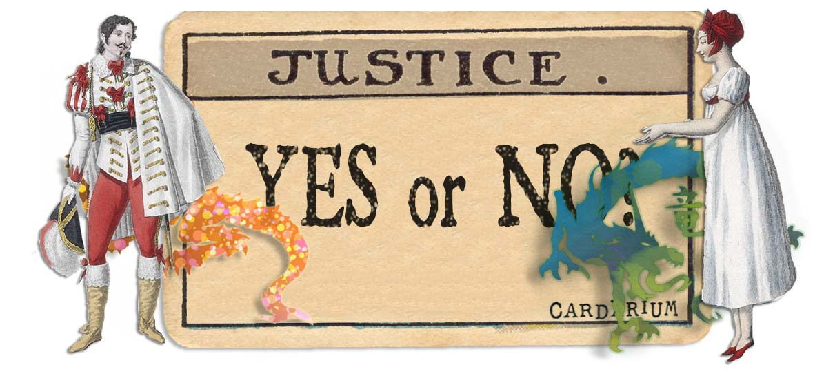 Justice card yes or no main