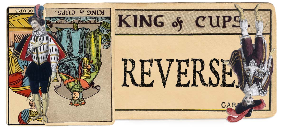 King of cups reversed main meaning