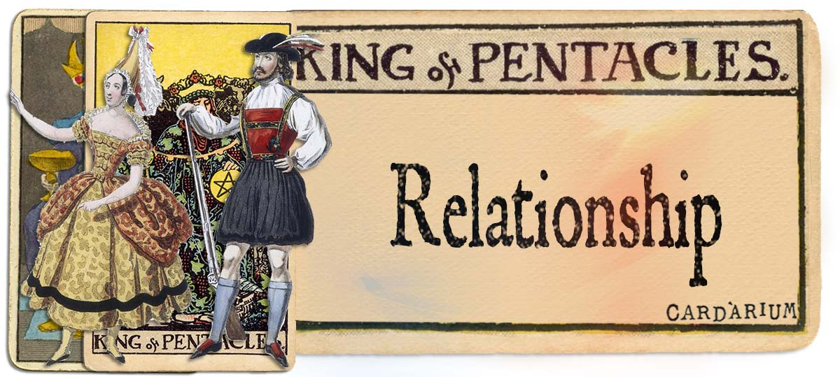 King of pentacles meaning for relationship