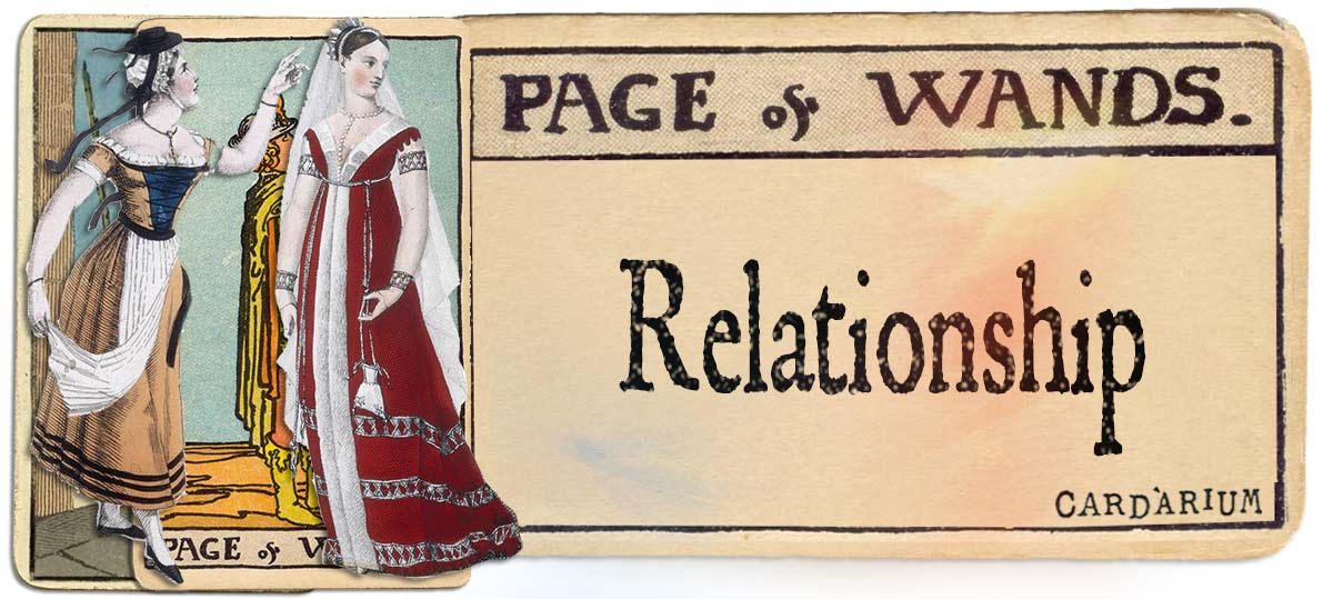 PAge of wands meaning for relationship
