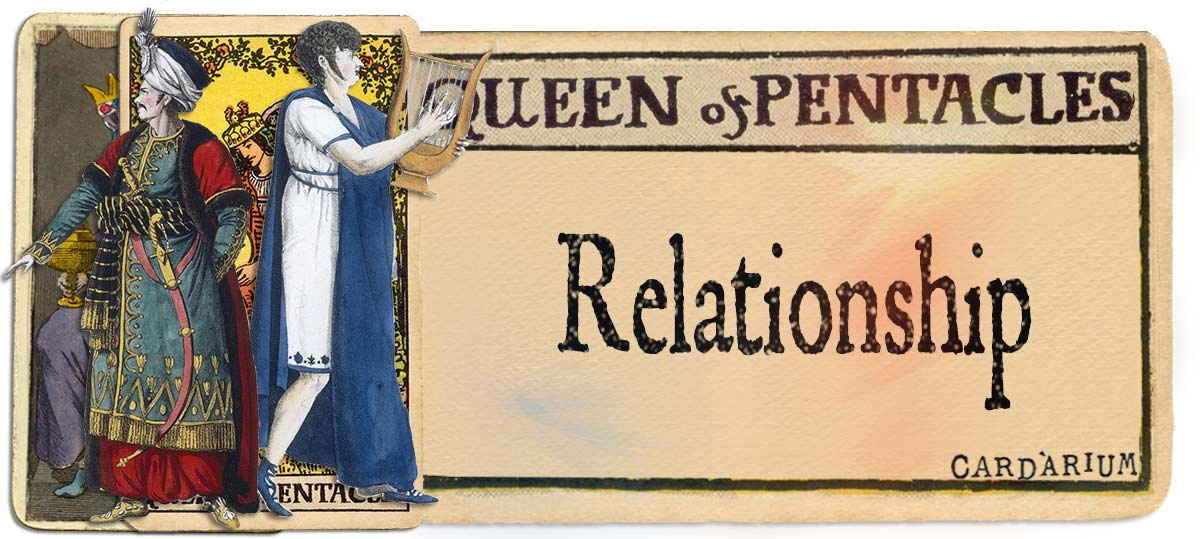 Queen of pentacles meaning for relationship