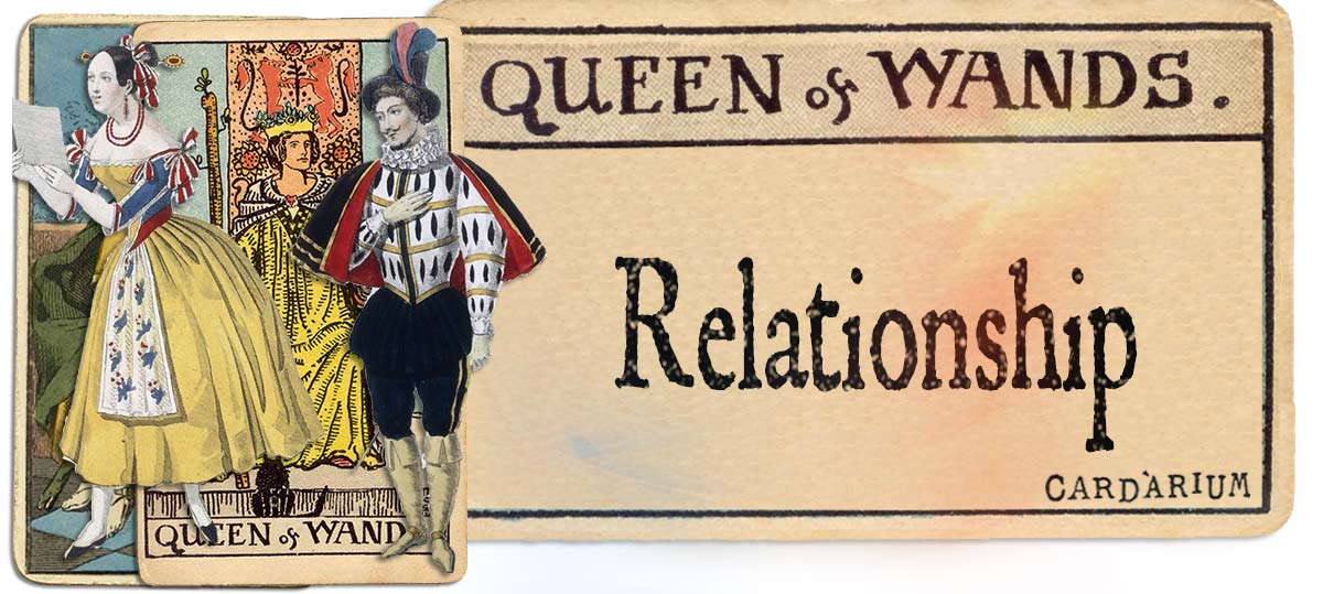 Queen of wands meaning for relationship