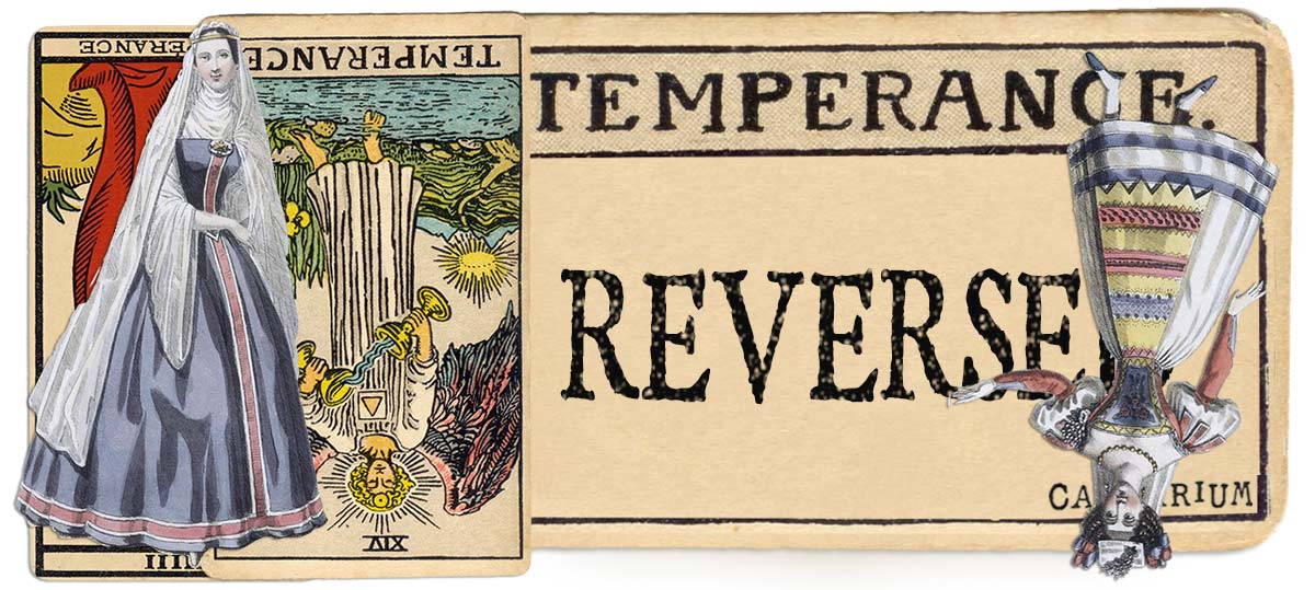 Temperance reversed main meaning