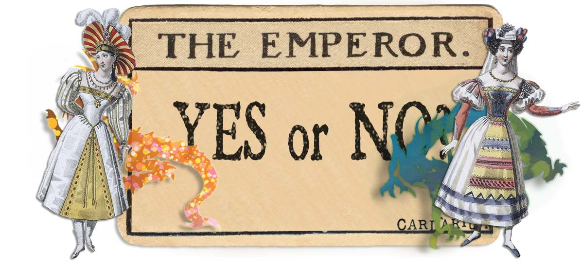 The Emperor card yes or no main