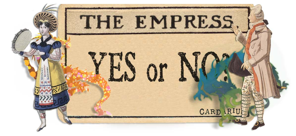 The Empress card yes or no main
