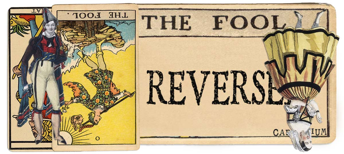 The Fool reversed main meaning