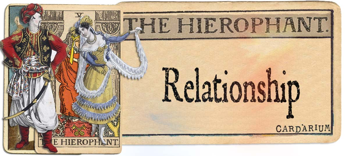 The Hierophant meaning for relationship