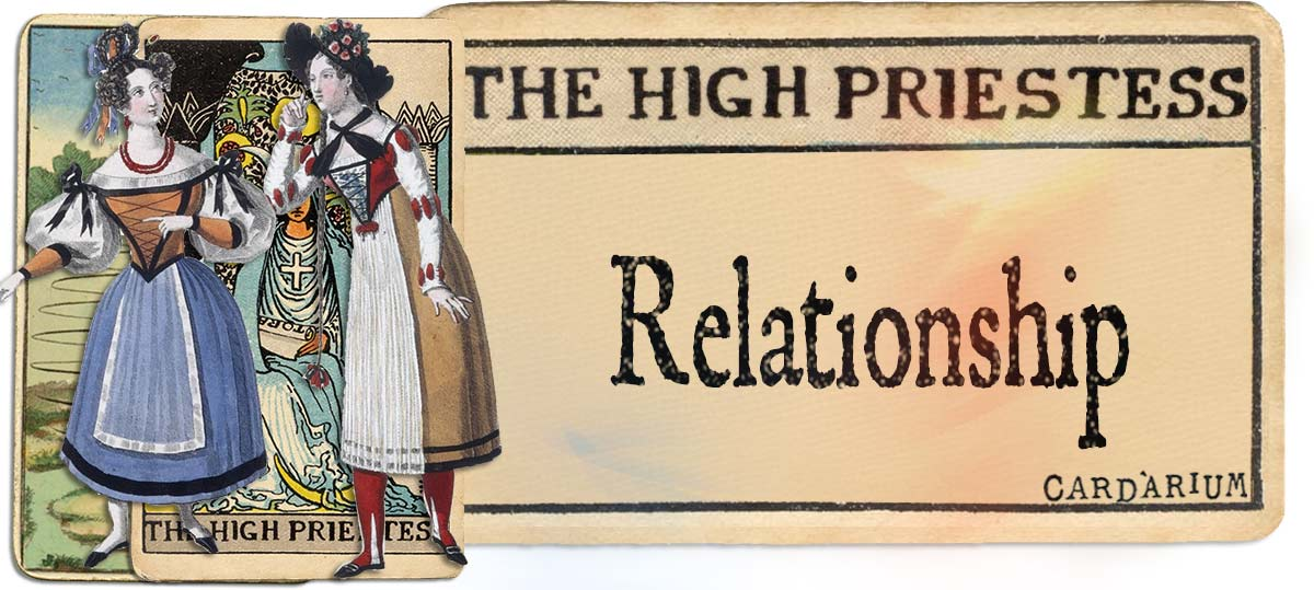 The High Priestess meaning for relationship