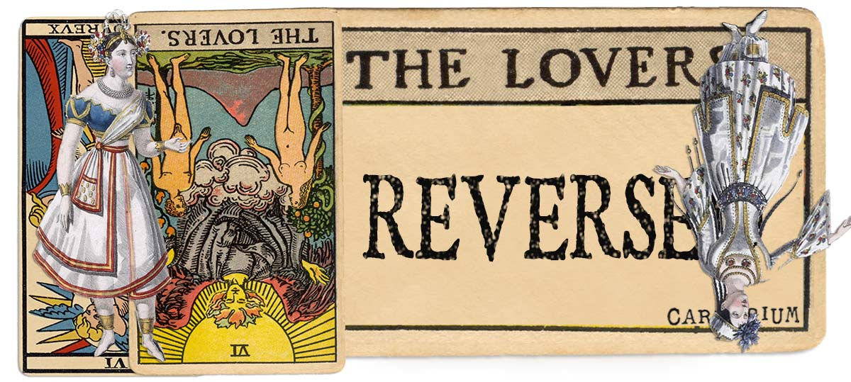 The Lovers reversed main meaning