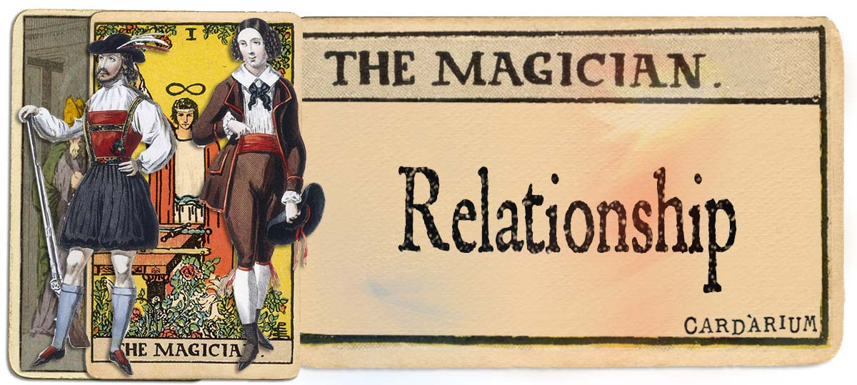 The Magician meaning for relationship