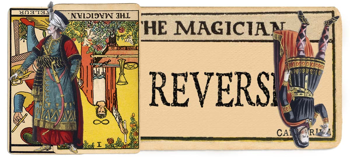 The Magician reversed main meaning