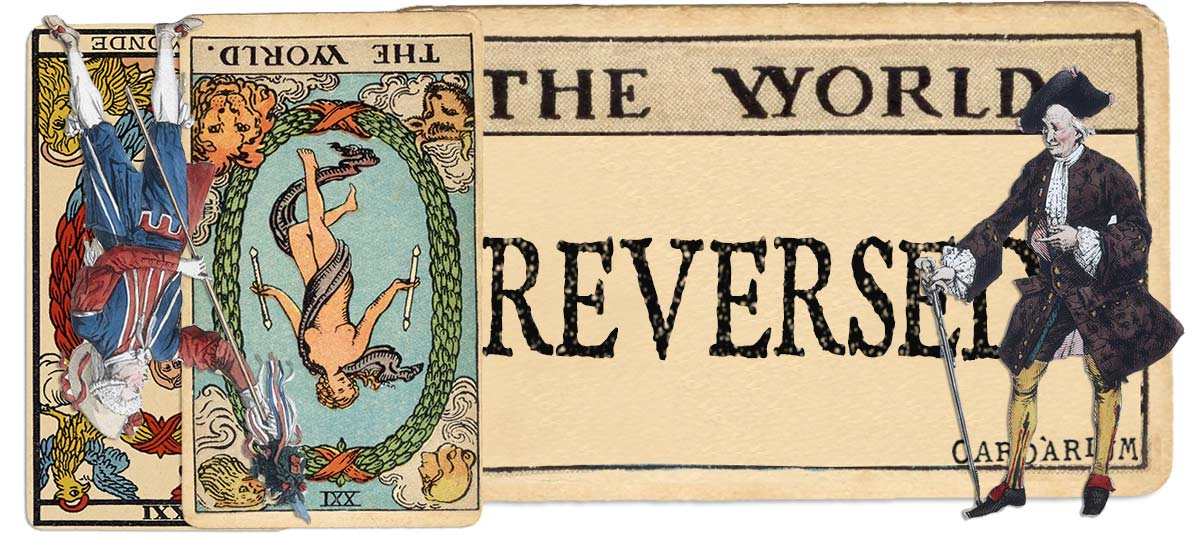 The World reversed main meaning