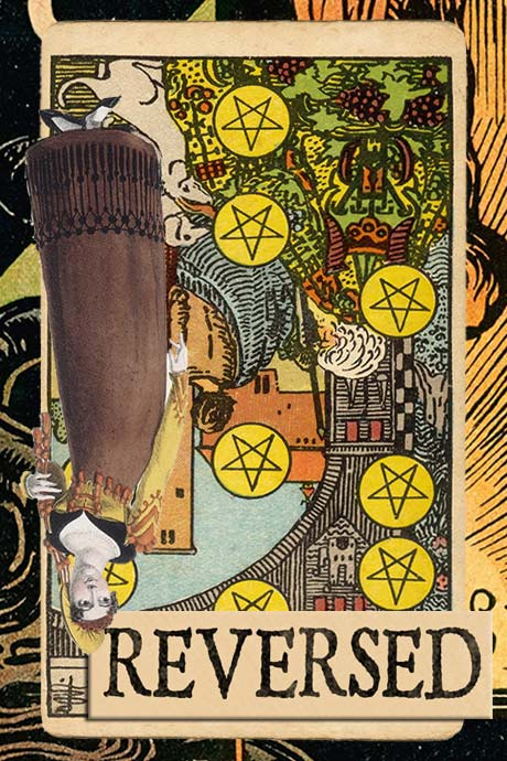 You are currently viewing Reversed Ten of Pentacles Meanings