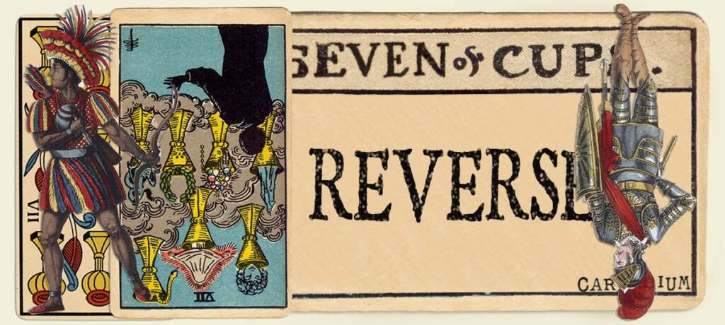 Reversed 7 of cups main section