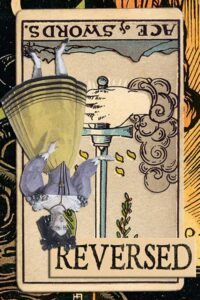 Read more about the article Reversed Ace of Swords Meanings