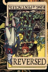Read more about the article Reversed King of Pentacles Meanings