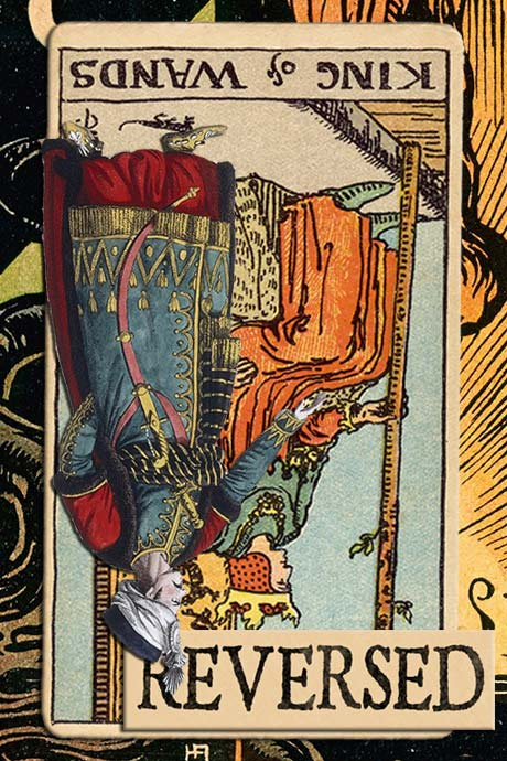 You are currently viewing Reversed King of Wands Meanings