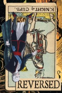 Read more about the article Reversed Knight of Cups Meanings